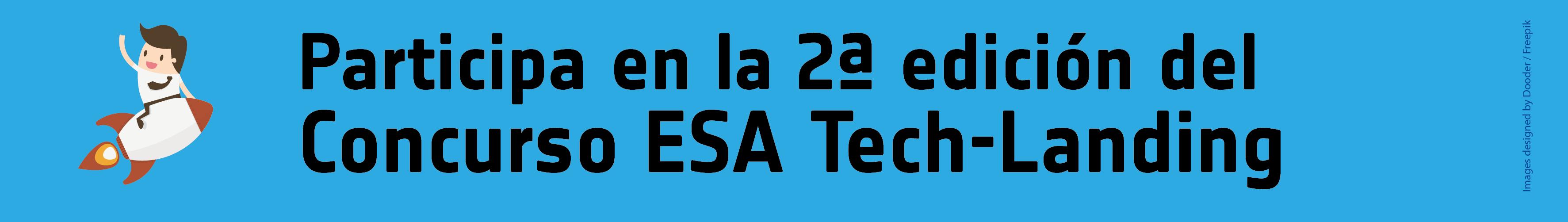 ESA Tech Landing 2017