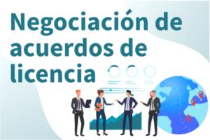 Negociación de Acuerdos de Licencia
