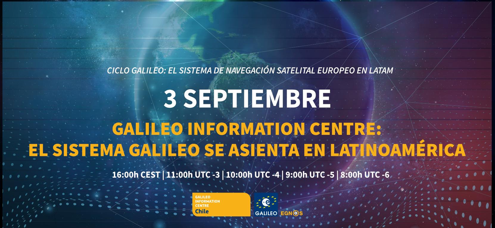 Webinar: Galileo Information Centre: El sistema Galileo se asienta en Latinoamérica