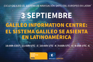 Galileo Information Centre: El sistema Galileo se asienta en Latinoamérica