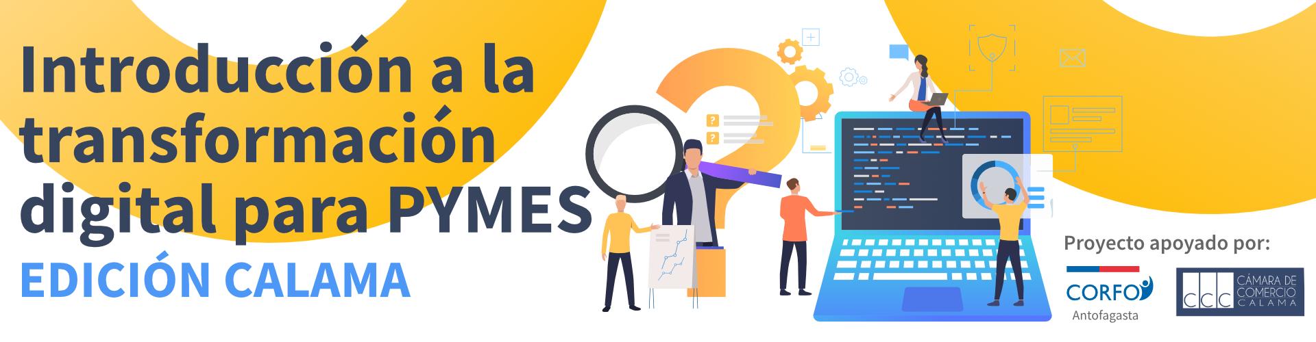 Introducción a la Transformación Digital para PYMES - Edición Calama